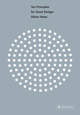 Dieter Rams: Ten Principles for Good Design Cover Image