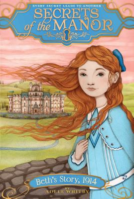 Beth's Story, 1914 (Secrets of the Manor #1) Cover Image