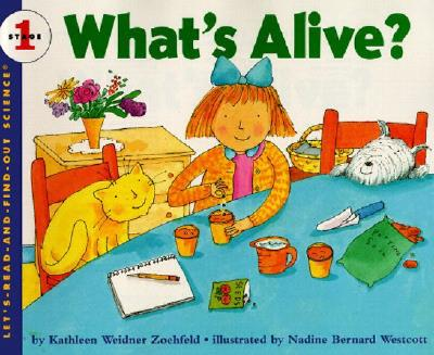 What's Alive? (Let's-Read-and-Find-Out Science 1) Cover Image