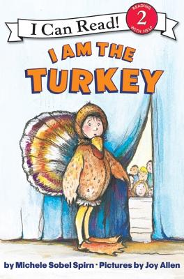 I Am the Turkey (I Can Read Level 2) Cover Image