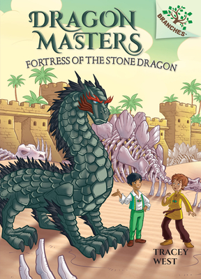Fortress of the Stone Dragon: A Branches Book (Dragon Masters #17) (Library Edition) Cover Image