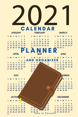 2021 Calendar, Planner and Organizer - Checklists, Worksheets, and Essential Tools to Plan Your Perfect Meetings Cover Image