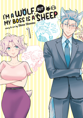 I'm a Wolf, but My Boss is a Sheep! Vol. 1 Cover Image