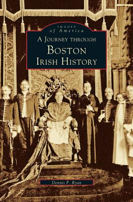 Journey Through Boston Irish History Cover Image