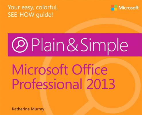 Microsoft Office Professional 2013 Plain & Simple Cover Image