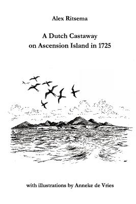A Dutch Castaway on Ascension Island in 1725 Cover Image