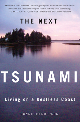 The Next Tsunami: Living on a Restless Coast Cover Image