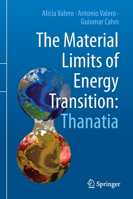The Material Limits of Energy Transition: Thanatia Cover Image