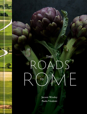 The Roads to Rome: A Cookbook