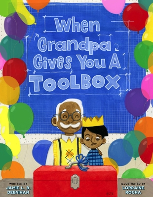 When Grandpa Gives You a Toolbox Cover Image
