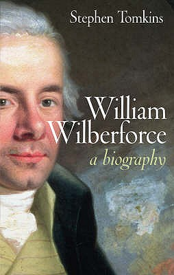 William Wilberforce: A Biography Cover Image