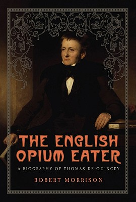 Cover for The English Opium Eater