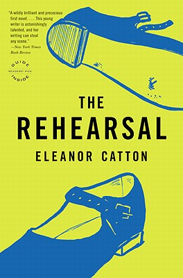 The Rehearsal: A Novel Cover Image