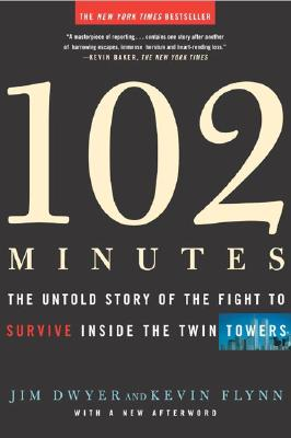 102 Minutes: The Untold Story of the Fight to Survive Inside the Twin Towers Cover Image