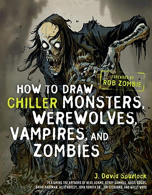 How to Draw Chiller Monsters, Werewolves, Vampires, and Zombies Cover