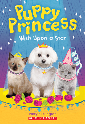 Wish Upon a Star (Puppy Princess #3) Cover Image