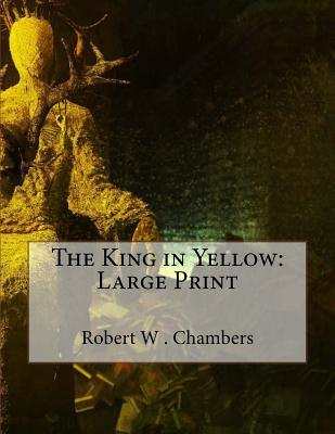 The King in Yellow: Large Print Cover Image
