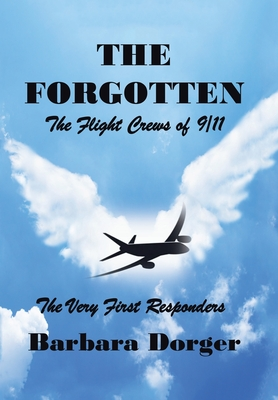 The Forgotten: The Flight Crews of 9/11 Cover Image