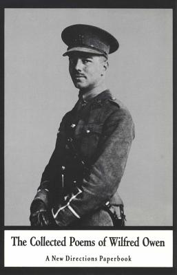 The Collected Poems of Wilfred Owen Cover Image