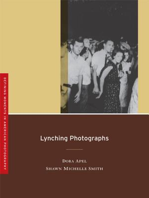 Lynching Photographs (Defining Moments in American Photography #2) Cover Image
