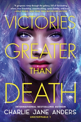 Victories Greater Than Death (Unstoppable #1) Cover Image