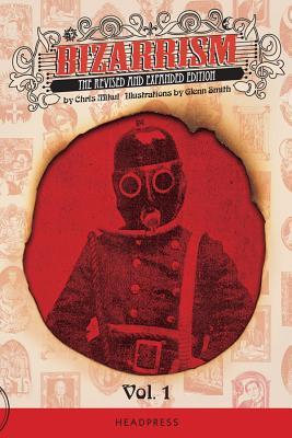 Bizarrism Vol 1 (paperback) Cover Image