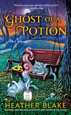 Ghost of a Potion (A Magic Potion Mystery #3) Cover Image