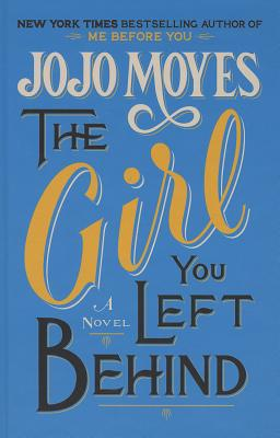 The Girl You Left Behind (Thorndike Core) Cover Image