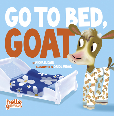 Go to Bed, Goat (Hello Genius) Cover Image