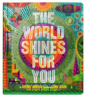 The World Shines for You (Shine Bright Book) Cover Image