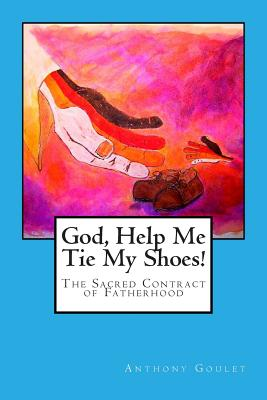 Cover for God, Help Me Tie My Shoes!