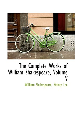 Cover for The Complete Works of William Shakespeare, Volume V