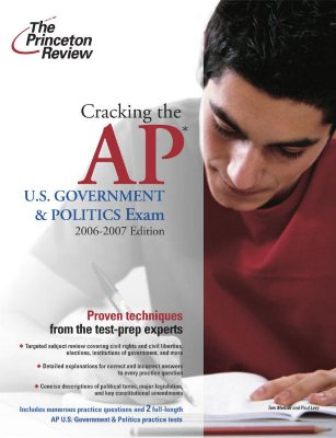 Cracking the AP U.S. Government and Politics Exam, 2006-2007 Edition Cover Image