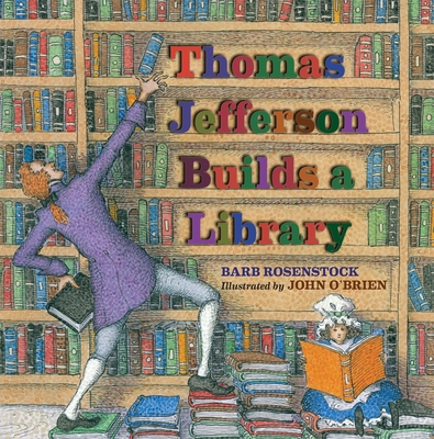 Thomas Jefferson Builds a Library Cover
