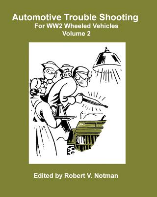 Automotive Trouble Shooting For WW2 Wheeled Vehicles Cover Image