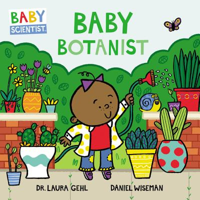 Baby Botanist (Baby Scientist #3) Cover Image