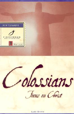 Colossians: Focus on Christ Cover Image
