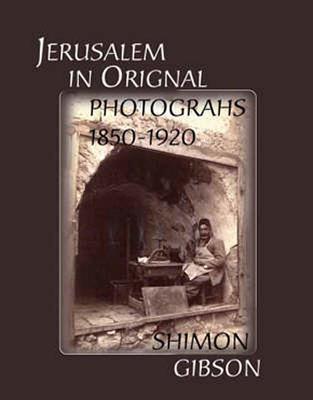Jerusalem in Original Photographs Cover