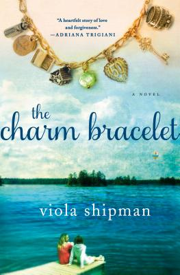The Charm Bracelet: A Novel (The Heirloom Novels) Cover Image