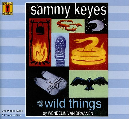 Sammy Keyes and the Wild Things (6 CD Set) (Sammy Keyes (Audio)) Cover Image