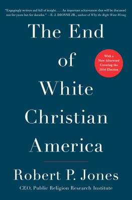 The End of White Christian America Cover Image
