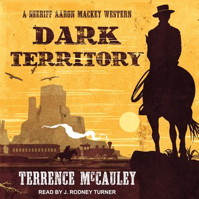 Dark Territory (Sheriff Aaron Mackey Western #2) Cover Image