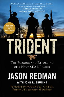 The Trident: The Forging and Reforging of a Navy SEAL Leader Cover Image