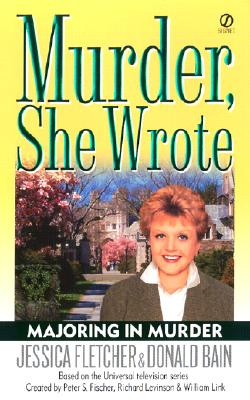 Murder, She Wrote: Majoring in Murder (Murder She Wrote #19) Cover Image