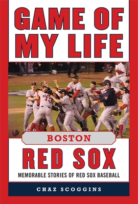 Cover for Game of My Life Boston Red Sox