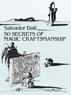 50 Secrets of Magic Craftsmanship (Dover Fine Art) Cover Image