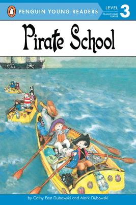 Pirate School (Penguin Young Readers, Level 3) Cover Image