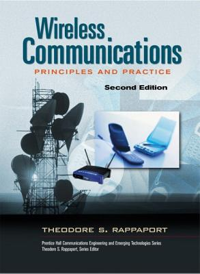 Wireless Communications: Principles and Practice (Prentice Hall Communications Engineering and Emerging Technologies) Cover Image