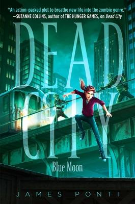 Blue Moon (Dead City #2) Cover Image