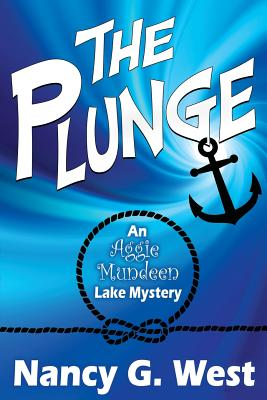 The Plunge: An Aggie Mundeen Lake Mystery Cover Image